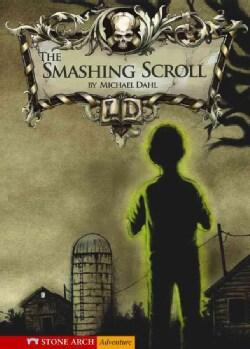 The Smashing Scroll (Hardcover)