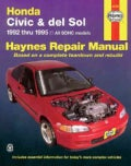 Honda Civic Automotive Repair Manual: Models Covered : All Honda Civic and Sohc Del Sol Models 1992 Through 1995 ... (Paperback)