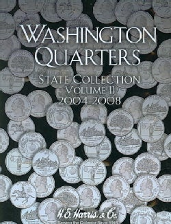 Washington Quarters: State Collection 2004 - 2008 (Hardcover)