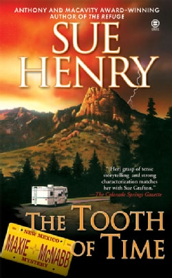 The Tooth of Time: A Maxine and Strech Mystery (Paperback)