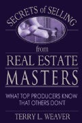 Secrets of Selling from Real Estate Masters: What Top Producers Know That Others Don't (Paperback)