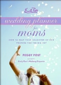Emily Post's Wedding Planner for Moms (Spiral bound)