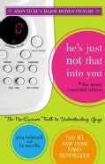 He's Just Not That into You: The No-Excuses Truth to Understanding Guys (Hardcover)