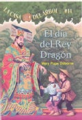 El Dia Del Rey Dragon / Day of the Dragon King (Paperback)