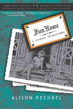 Fun Home: A Family Tragicomic (Paperback)