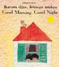 Buenos Dias, Buenas Noches / Good Morning, Good Night (Paperback)
