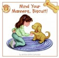 Mind Your Manners, Biscuit! (Paperback)