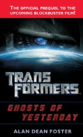 Transformers: Ghosts of Yesterday (Paperback)