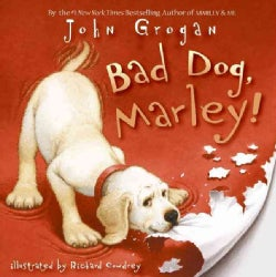 Bad Dog, Marley! (Hardcover)