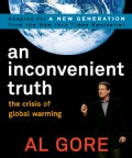 An Inconvenient Truth: The Crisis of Global Warming (Paperback)