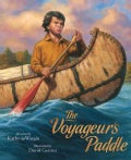 The Voyageur's Paddle (Hardcover)