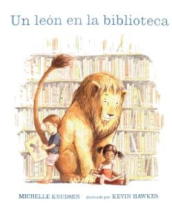 Un Leon en la biblioteca/ Library Lion (Hardcover)