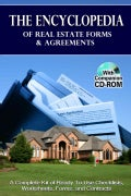The Encyclopedia of Real Estate Forms & Agreements: A Complete Kit of Ready-to-Use Checklists, Worksheets, Forms, and Contracts