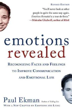 Emotions Revealed: Recognizing Faces and Feelings to Improve Communication and Emotional Life (Paperback)