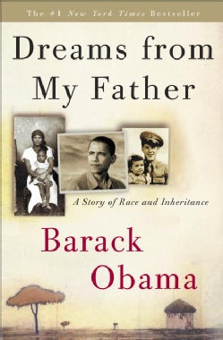 Dreams from My Father: A Story of Race and Inheritance (Hardcover)