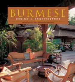 Burmese: Design & Architecture (Paperback)