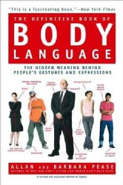 The Definitive Book of Body Language: The Hidden Message Behind People's Gestures and Expressions (Paperback)