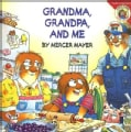 Grandma, Grandpa, and Me (Paperback)