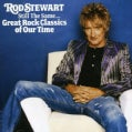 Rod Stewart - Still The Same: Great Rock Classics
