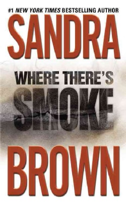 Where There's Smoke (Paperback)