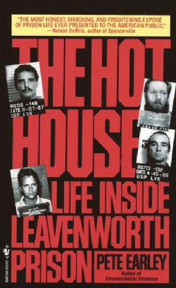 The Hot House: Life Inside Leavenworth Prison (Paperback)
