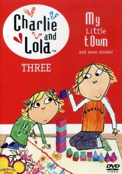 Charlie & Lola: Volume 3- My Little Town (DVD)