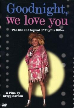 Goodnight We Love You/Phyllis Diller (DVD)
