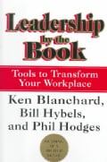 Leadership by the Book: Tools to Transform Your Workplace (Hardcover)