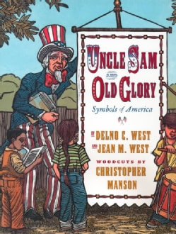 Uncle Sam and Old Glory: Symbols of America (Hardcover)