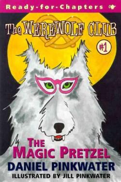 The Werewolf Club: The Magic Pretzel (Paperback)
