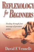 Reflexology for Beginners: Healing Through Foot Massage of Pressure Points (Paperback)