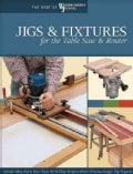 Jigs & Fixtures for the Table Saw and Router (Paperback)
