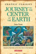 Graphic Classics: Journey to the Center of the Earth (Paperback)