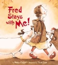 Fred Stays With Me! (Hardcover)