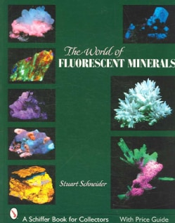 World of Fluorescent Minerals (Paperback)
