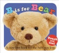 B Is for Bear (Board book)