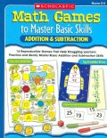 Math Games to Master Basic Skills: Addition & Subtraction (Paperback)