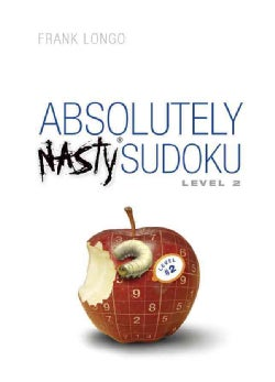 Absolutely Nasty Sudoku: Level 2 (Paperback)