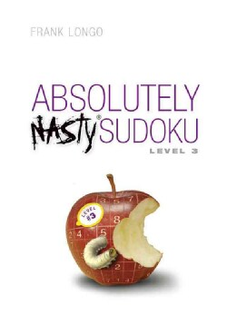 Absolutely Nasty Sudoku: Level 3 (Paperback)