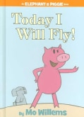 Today I Will Fly! (Hardcover)