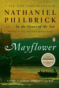 Mayflower: A Story of Courage, Community, and War (Paperback)