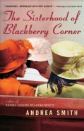 The Sisterhood of Blackberry Corner (Paperback)