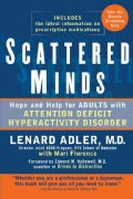 Scattered Minds: Hope and Help for Adults with Attention Deficit Hyperactivity Disorder (Paperback)
