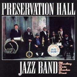 Preservation Hall Ja - Marching Down Bourbon Street