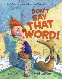 Don't Say That Word! (Hardcover)