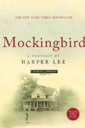 Mockingbird: A Portrait of Harper Lee (Paperback)