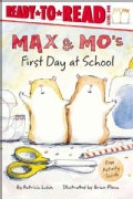 Max & Mo's First Day at School (Paperback)