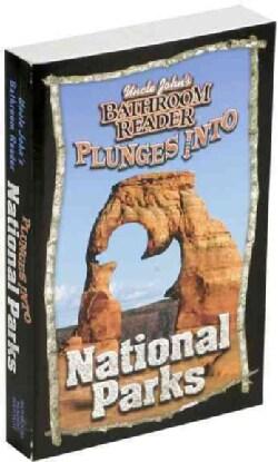 Uncle John's Bathroom Reader Plunges into National Parks (Paperback)