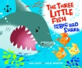 The Three Little Fish and the Big Bad Shark (Hardcover)