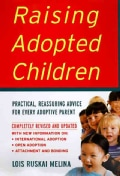 Raising Adopted Children: Practical Reassuring Advice for Every Adoptive Parent (Paperback)